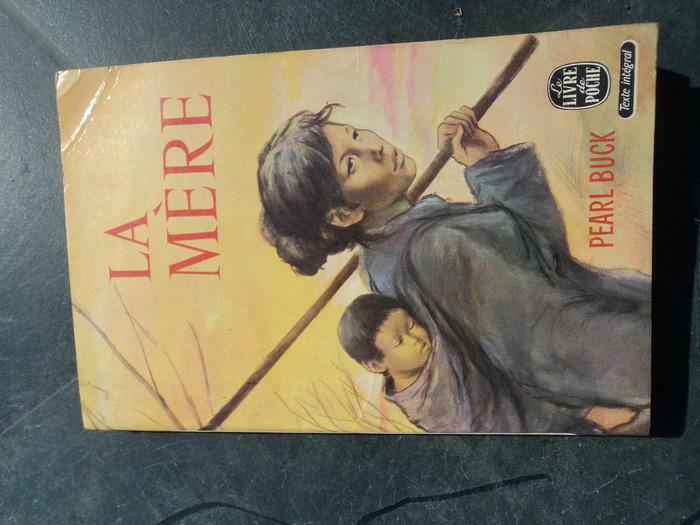 Livre LA MERE de Pearl Buck - Le livre de Poche
